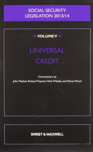 Social Security Legislation 2013/14: volume 5: Universal Credit by Nick Wikeley (Editor) (18-Mar-2014) Paperback