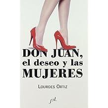 Don Juan, el deseo y las mujeres