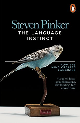 The Language Instinct: How the Mind Creates Language (Penguin Science) (English Edition) por Steven Pinker