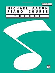 Michael Aaron Piano Course Theory: Grade 3 by Michael Aaron (1995-03-01)