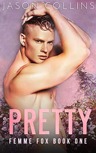 Pretty (Femme Fox Book 1) (English Edition) PDF Books