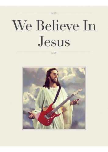 We Believe In Jesus (Italian Edition)