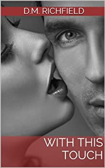 With This Touch (Marrying the Oscar Winner Book 1) (English Edition) von [Richfield, D.M.]