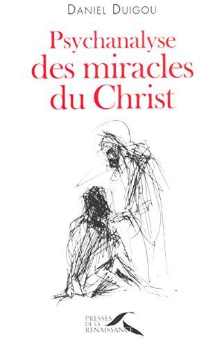 Psychanalyse des miracles du Christ