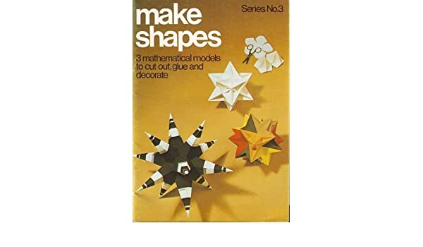Buy Make Shapes: Bk  3: Mathematical Models (Make shapes