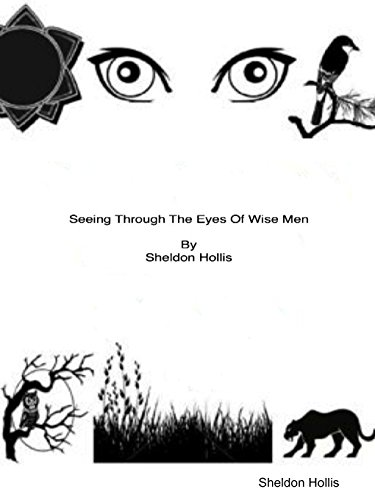 Seeing Through The Eyes Of Wise Men Paperback