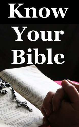 Know Your Bible: A Quick Guide on All Books Explained