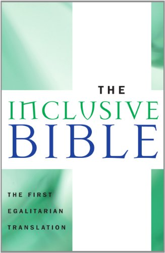 The Inclusive Bible The First Egalitarian Translation