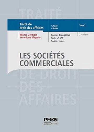 Traité de droit des affaires - Sociétés commerciales. Tome 2, 21ème Ed.