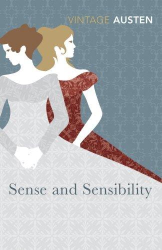 Sense and Sensibility (Vintage Classics) by Jane Austen (2008-06-01)