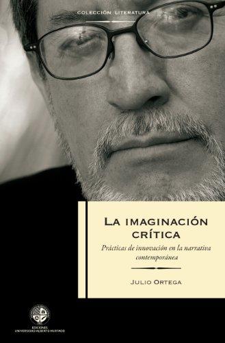 La imaginación crítica: Prácticas en la Innovación de la narrativa contemporánea