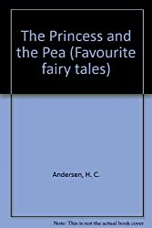 The Princess and the Pea (Favourite Fairy Tales)