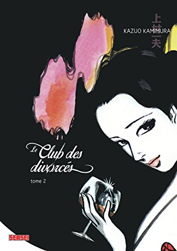 Le Club des Divorces Edition simple Tome 2