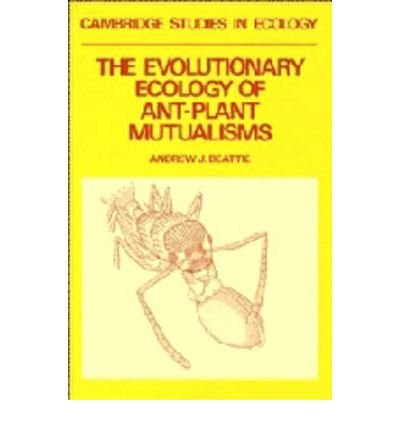 The Evolutionary Ecology of Ant-Plant Mutualisms (Cambridge Studies in Ecology) (Paperback) - Common