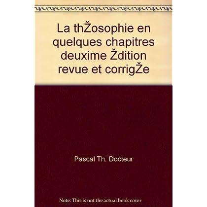 La théosophie en quelques chapitres deuxième édition revue et corrigée