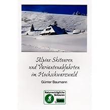 Alpine Skitouren und Variantenabfahrten im Hochschwarzwald