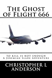The Ghost of Flight 666 (English Edition)