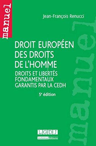 Droit europen des droits de l'homme. Droits et liberts fondamentaux garantis par la CEDH - 5me