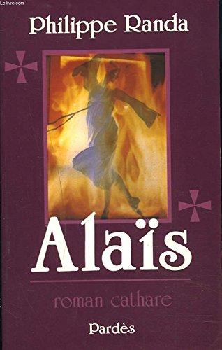 Alaïs : Roman cathare