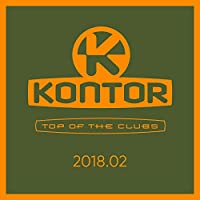 Kontor Top of the Clubs 2018.02 [Explicit]