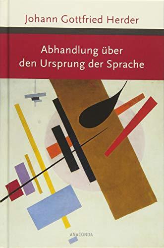 Abhandlung über den Ursprung der Sprache (Große Klassiker zum kleinen Preis)