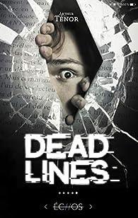 Dead lines par Arthur Ténor