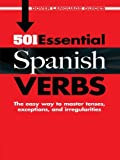 501 Essential Spanish Verbs (Dover Language Guides Spanish)