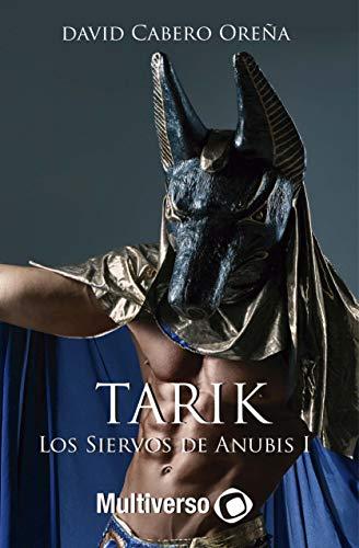 Los Siervos de Anubis por David Cabrero Oreña
