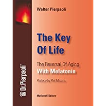 The key of life. The reversal of aging with melatonin