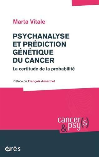 PSYCHANALYSE ET PRDICTION GNTIQUE DU CANCER