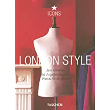 London Style: 25 Jahre TASCHEN (Taschen 25th Anniversary Icon Series)