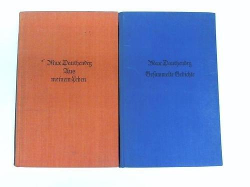 Gesammelte Gedichte und kleinere Verdichtungen/Aus meinem Leben. 2 Bände