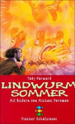 Buchseite und Rezensionen zu 'Lindwurm-Sommer' von Toby Forward