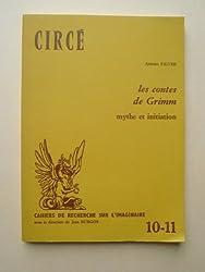 Les Contes de Grimm : mythe et initiation