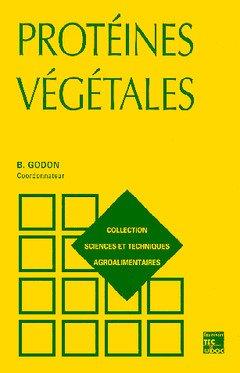 LES PROTEINES VEGETALES. 2ème édition