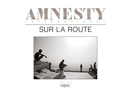 Sur la route : Calendrier Delpire/Amnesty International