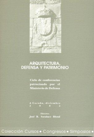Arquitectura, Defensa y Patrimonio (Cursos, congresos, simposios)