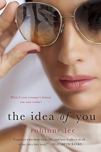 The Idea of You: A Novel by [Lee, Robinne]