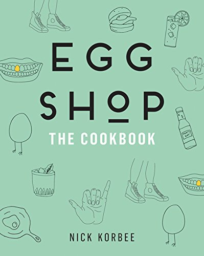 Egg Shop: The Cookbook por Nick Korbee