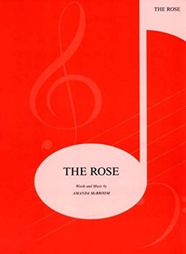 The Rose: Piano/Vocal/Chords (Sheet) by Bette Midler (1983-12-01)