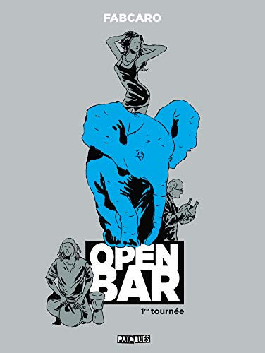 Open Bar - 1re tournée par  (Broché - Apr 24, 2019)