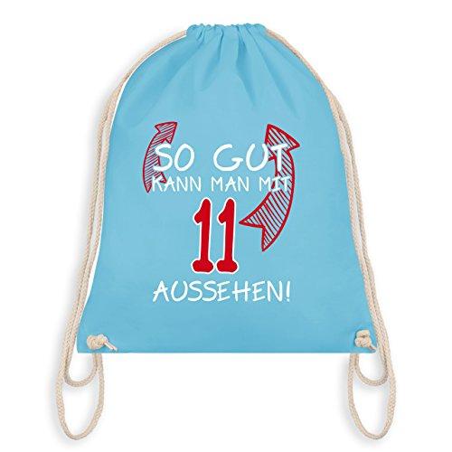 Geburtstag Kind - So gut kann man mit 11 aussehen - Unisize - Hellblau - WM110 - Turnbeutel & Gym Bag