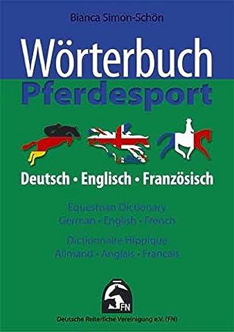 Wörterbuch Pferdesport - Deutsch / Englisch /