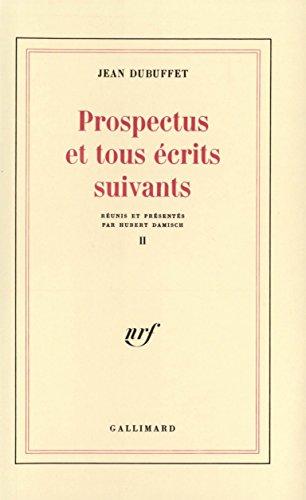Prospectus et tous écrits suivants, tome 2 par Jean Dubuffet