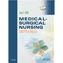 Medical-Surgical Nursing: Concepts and Practice [With CDROMWith Paperback Book]