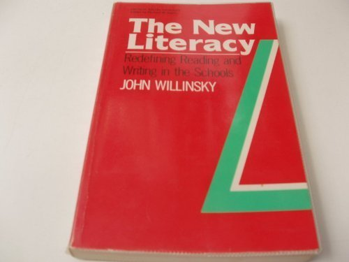 New Literacy: Redefining Reading and Writing in Schools (Critical Social Thought)