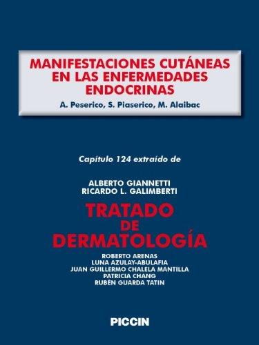 Capítulo 124 extraído de Tratado de Dermatología - MANIFESTACIONES CUTÁNEAS EN LAS ENFERMEDADES ENDOCRINAS por A.Giannetti