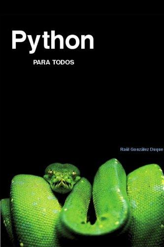 Python Para Todos por Raul Gonzalez Duque