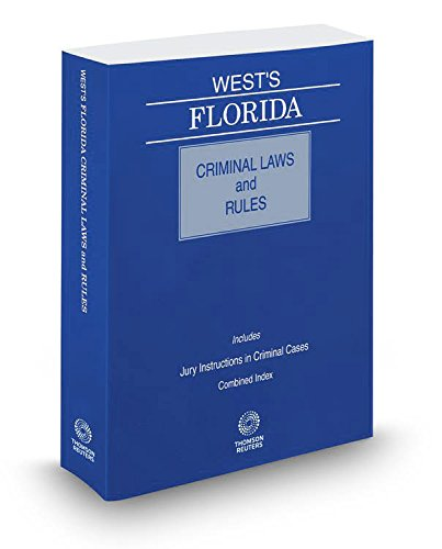 wests-florida-criminal-laws-and-rules-2017-ed