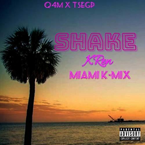 Shake (Miami K-Mix)